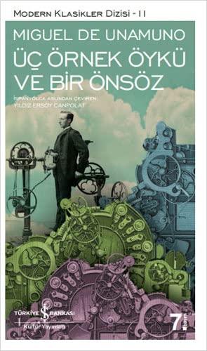 Üc Örnek Öykü ve Bir Önsöz: Miguel De Unamuno