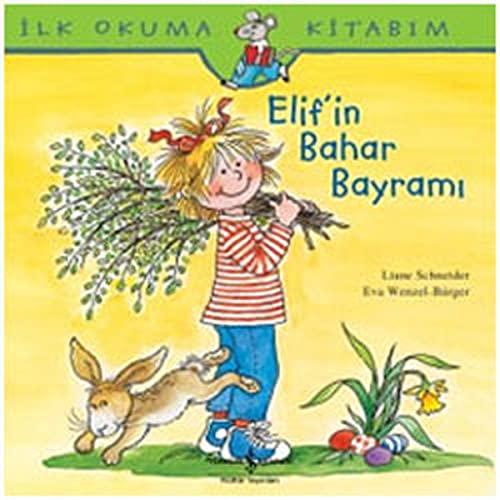 Elifin Bahar Bayrami: Wenzel-Bürger, Eva; Schneider, Liane