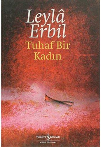 Tuhaf Bir Kadin: Erbil, Leyla