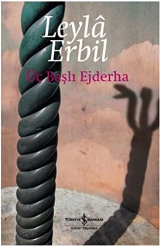 Üc Basli Ejderha: Erbil, Leyla