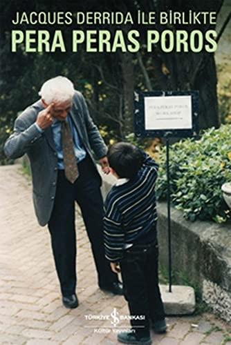 9786053606529: Jacques Derrida ile Birlikte Pera Peras Poros