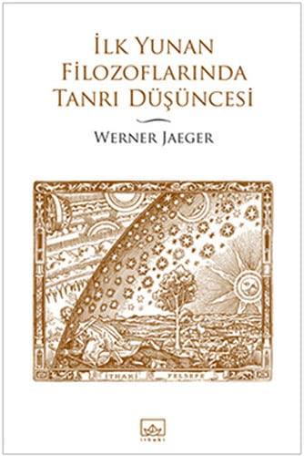 9786053751663: Ilk Yunan Filozoflarinda Tanri Dusuncesi