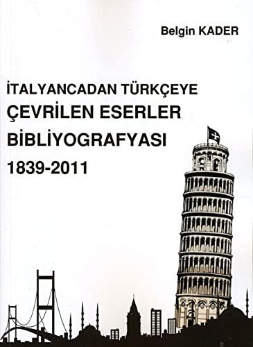 9786053775386: Italyancadan Turkceye Cevrilen Ederler Bibliyografyasi 1839-2011