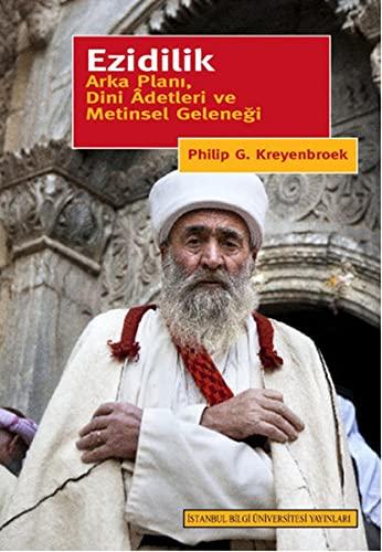 Ezidilik. Arka plani, dini adetleri ve metinsel: KREYENBROEK, PHILIP G.