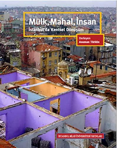 9786053993346: Mulk, Mahal, Insan - Istanbul'da Kentsel Donusum