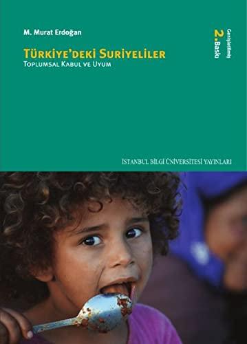 9786053993698: Türkiye'deki Suriyeliler - Toplumsal Kabul ve Uyum