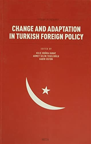 9786054023325: Change and Adaptation in Turkish Foreign Policy