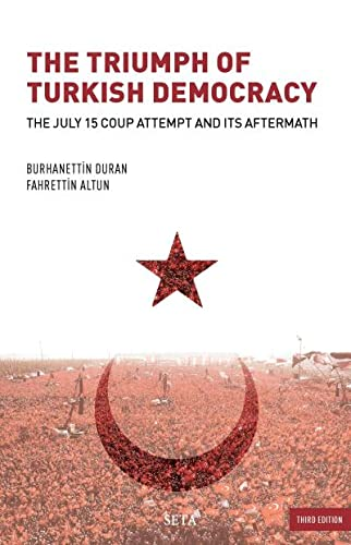 9786054023769: The Triumph of Turkish Democracy - The July 15 Coup Attempt and Its Aftermath