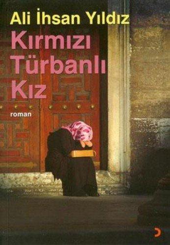 9786054034697: Kirmizi Türbanli Kiz