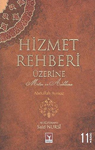 Hizmet Rehberi Uzerine: Gulen, M. Fethullah