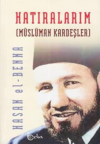 9786054041275: Hatiralarim: Müslüman Kardesler