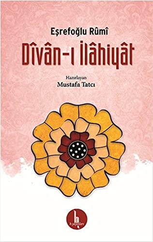 Divan-i Ilahiyat: Esrefoglu Rumi
