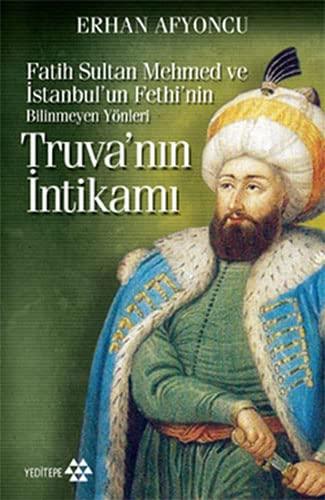 Truvanin Intikami Cep Boy; Fatih Sultan Mehmed: Erhan Afyoncu