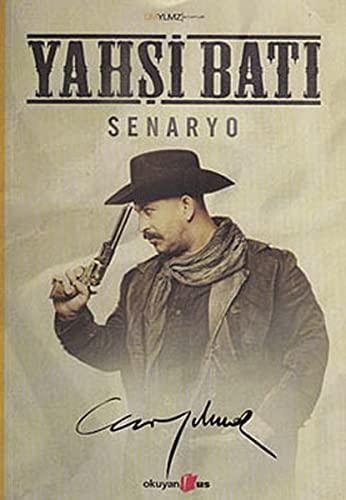 9786054054466: Yahsi Bati; Senaryo