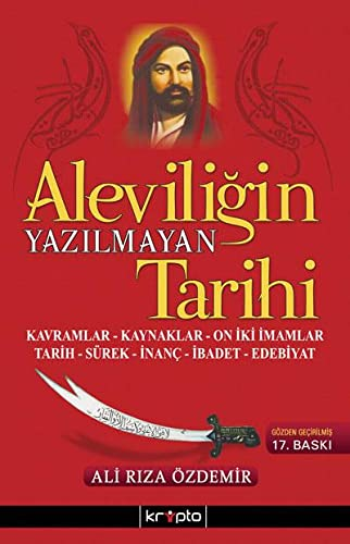 9786054125494: Aleviligin Yazilmayan Tarihi