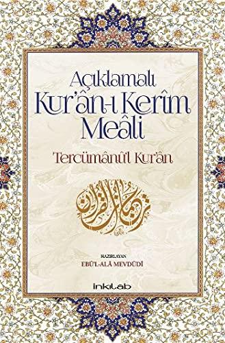 Aciklamali Kur'ân- Kerîm Meali - Tercümânû'l-Kur'ân