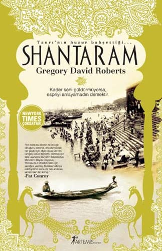 9786054228379: Shantaram: Tanri'nin Huzur Bahsettigi