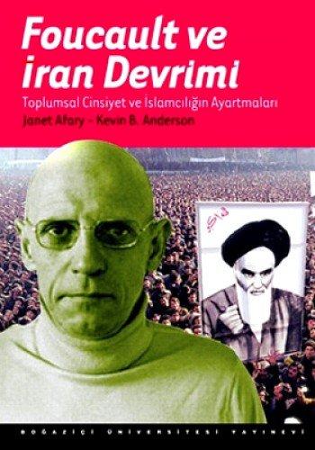 9786054238866: Foucault ve Iran Devrimi : Toplumsal Cinsiyet ve Islamciligi Ayartmalari
