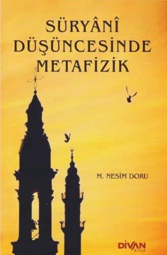 Süryânî Düsüncesinde Metafizik: Doru, M. Nesim