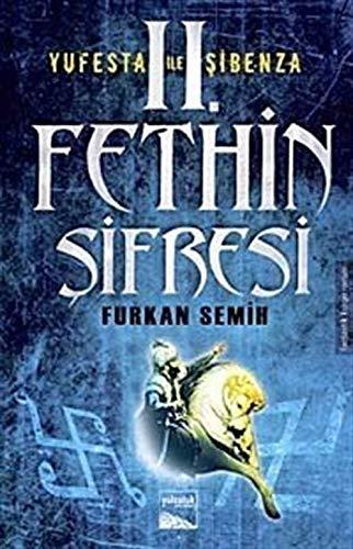 9786054266104: 2. Fethin Sifresi - Yufesta ile Sibenza