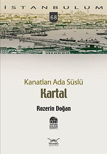 Kanatlari Ada Süslü Kartal: Dogan, Rozerin