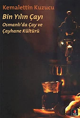 9786054322855: Bin Y&#73&#59;l&#73&#59;n Çay&#73&#59; Osmanl&#73&#59;'da Çay Ve Çayhane Kültürü
