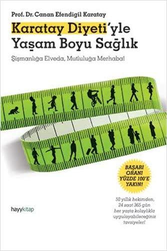 9786054325726: Karatay Diyeti'yle Yasam Boyu Saglik