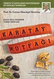 Karatay mutfagi.: KARATAY EFENDIGIL, CANAN