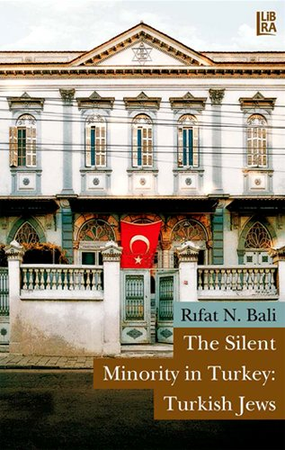 9786054326709: The Silent Minority in Turkey: Turkish Jews