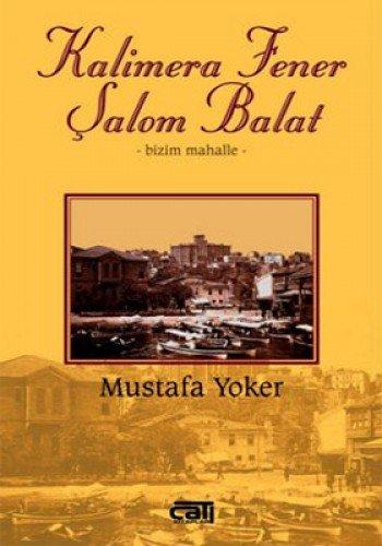 9786054337958: Kalimera Fener Salom Balat - Bizim Mahalle
