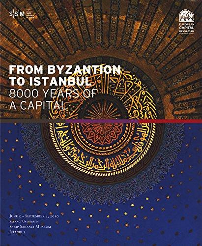 Bizantion'dan Istanbul'a bir baskentin 8000 yili. [Exhibition: OLCER, NAZAN (Curator)