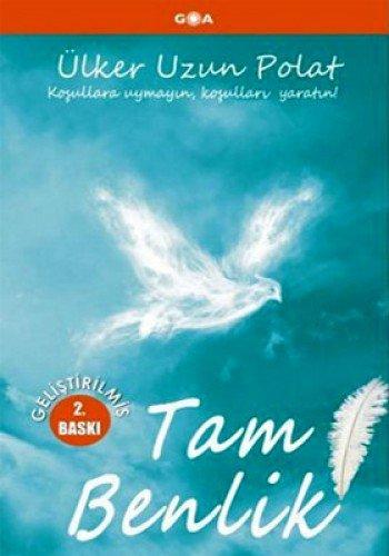 9786054353545: Tam Benlik