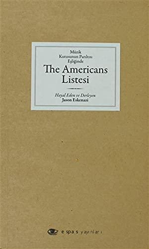 The Americans Listesi: Müzik Kutusunun Pariltisi Esliginde: Jason Eskenazi