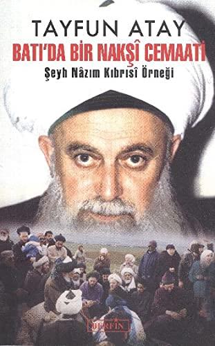 9786054399048: Bati'da Bir Naksi Cemaati - Seyh Nazim Kibrisi Ornegi