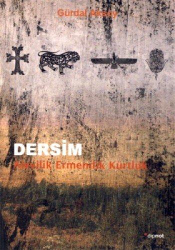 9786054412501: Dersim / Alevilik, Ermenilik, Kürtlük