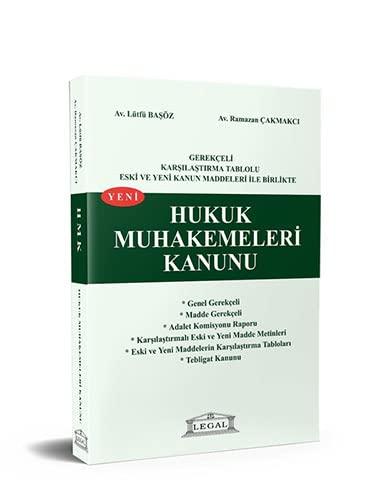 9786054420117: Gerekceli Karsilastirmali Tablolu Eski ve Yeni Kanun Maddeleri Ile Birlikte Yeni Hukuk Muhakemeleri