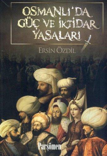 9786054452651: Osmanli'da Guc ve Iktidar Yasalari