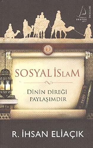 9786054455836: Sosyal Islam: Dinin Diregi Paylasimdir