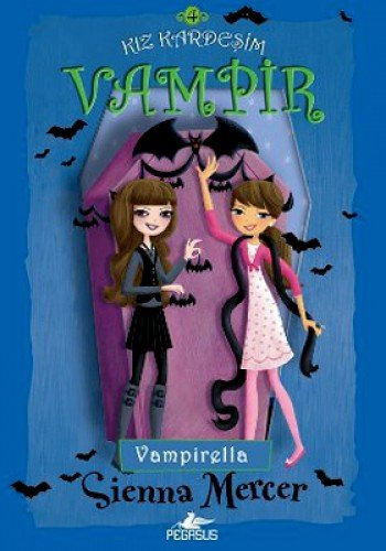 9786054456857: Kiz Kardesim Vampir 4: Vampirella