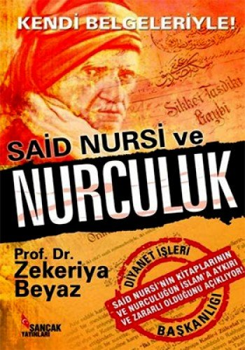 9786054461172: Said Nursi ve Nurculuk