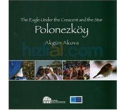 9786054462018: The Eagle Under the Crescent and the Star Polonezkoy