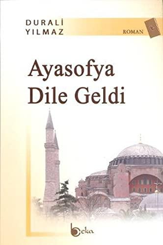 9786054486571: Ayasofya Dile Geldi