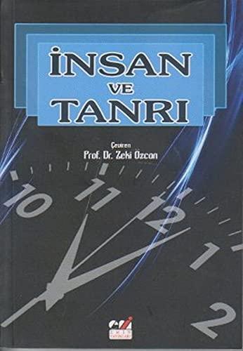 9786054487387: Insan ve Tanri
