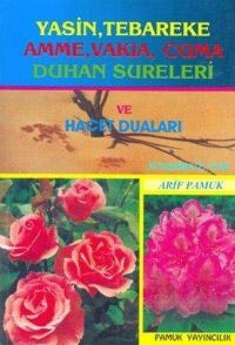 9786054496563: Yasin, Tebareke, Amme, Vakia, Duhan Sureleri ve Hacet Dualari