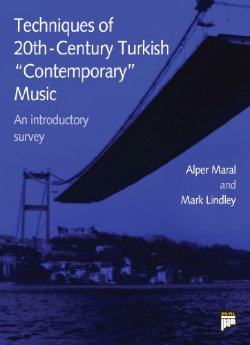 Techniques of 20th-Century Turkish contemporary music  An
