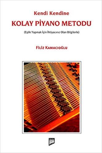 9786054518081: Kendi Kendine Kolay Piyano Metodu