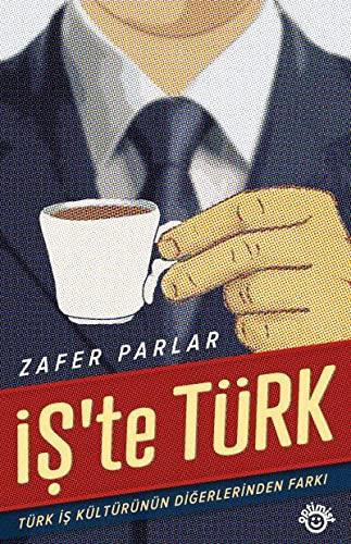 9786054538256: Is'te Turk