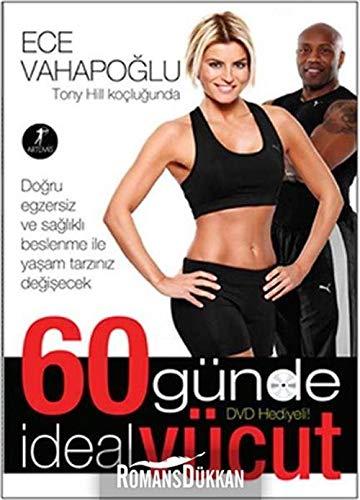 9786054560776: 60 Günde ideal Vücut / Tony Hill Koçlugunda (Kitap+DVD)