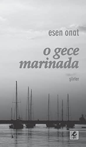 9786054579099: O Gece Marinada