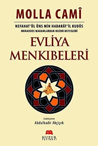 9786054606436: Evliya Menkibeleri - Nefahat'ul Uns Min Hadarat'il Kudus
